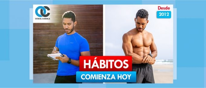 Cambia tus hábitos