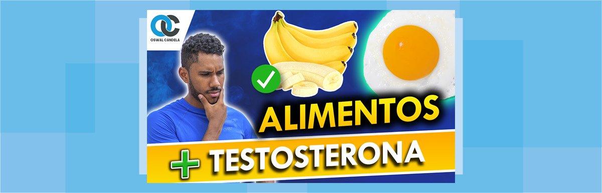 Alimentos que aumentan la testosterona